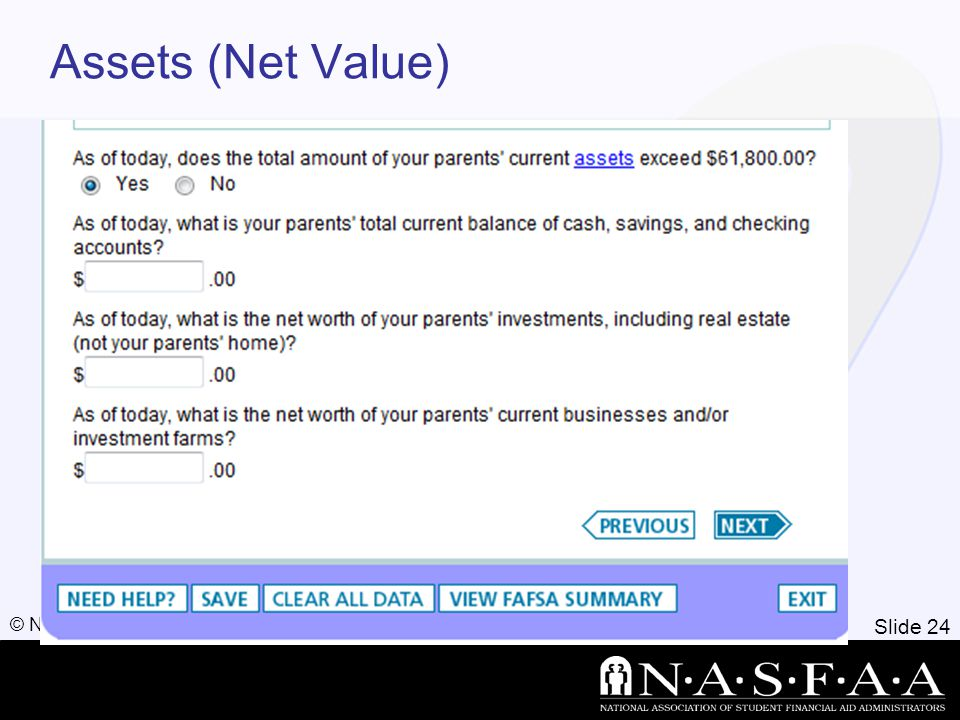 Slide 24 © NASFAA 2011 Assets (Net Value)