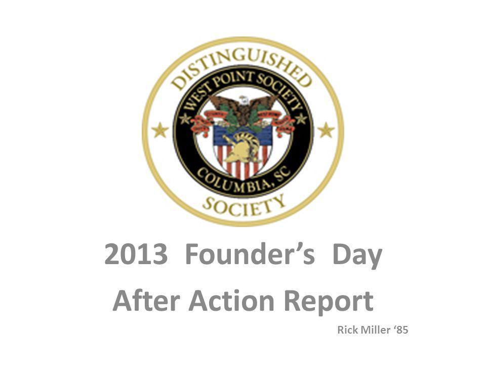 2013 Founder's Day After Action Report Rick Miller '85