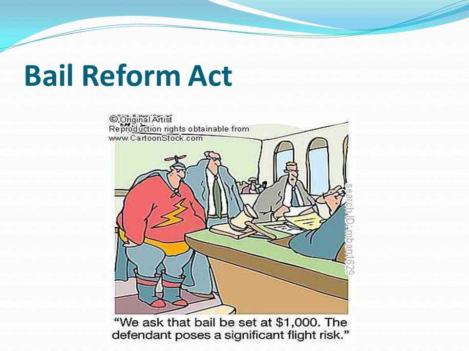 Bail Reform Act