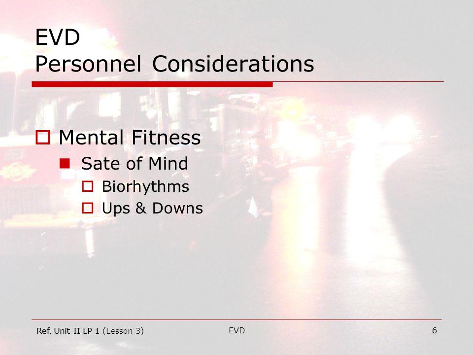 EVD7 EVD Personnel Considerations  Judgment Decisiveness.