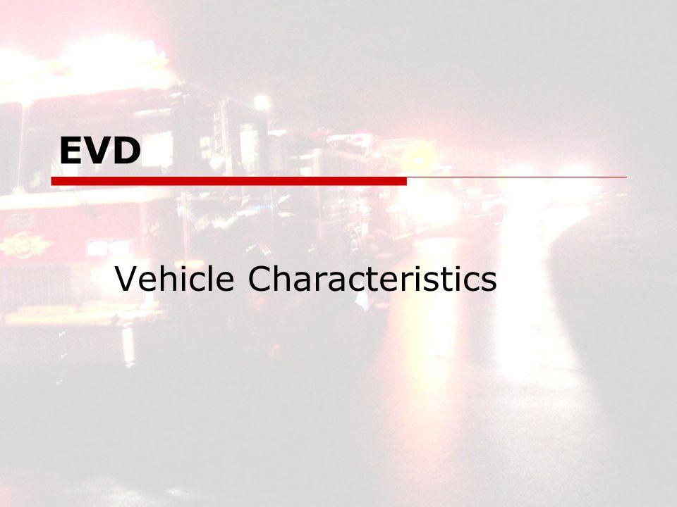 EVD Vehicle Characteristics