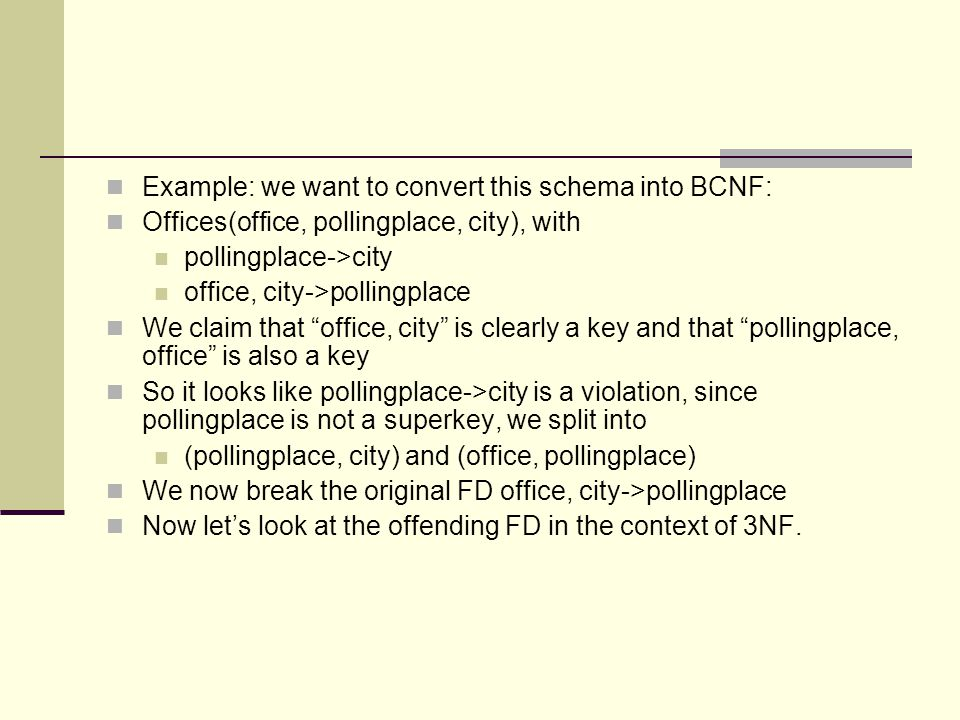 We would say that it's ok because city a party of a party of the key office, key , hence pollingplace->city is acceptable even though pollingplace is not a superkey.