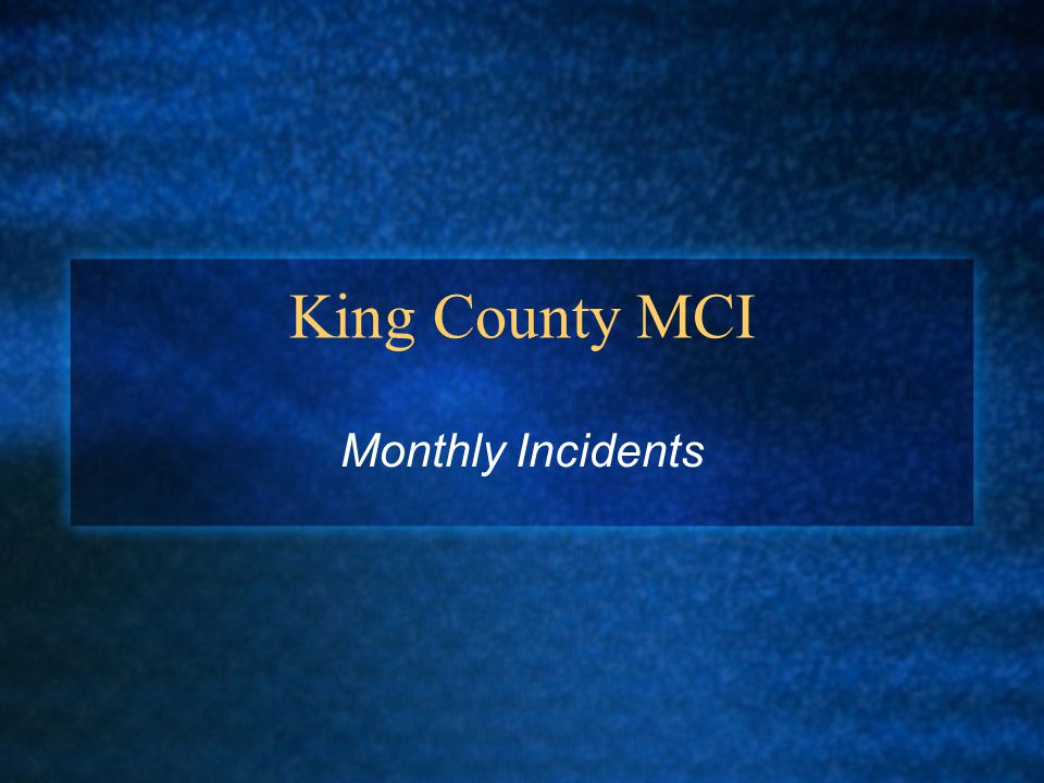 King County MCI Monthly Incidents