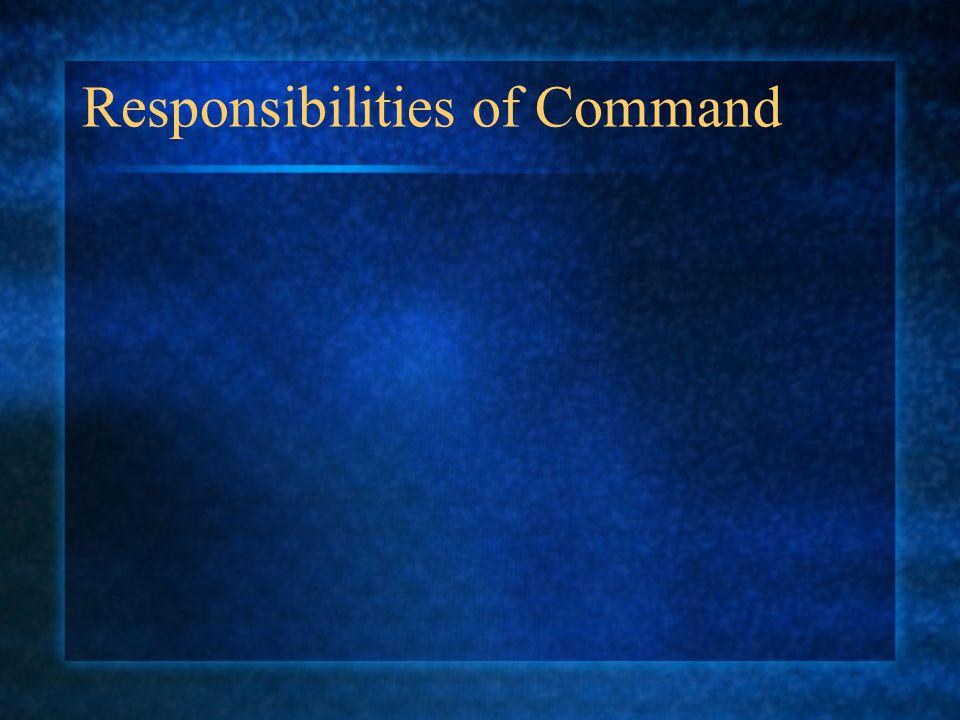 Responsibilities of Command