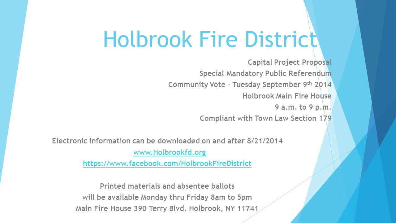 Your Holbrook Fire Commissioners – 631.588.0099  Joel Vetter, Chairman  Charles Vermilyea, Vice Chairman  Mike Barhold  Joseph Williams  Mike Tarantino  District Manager Tom Pelio  District Treasure /Secretary Ronald Schnall  District Counsel Stanley E.