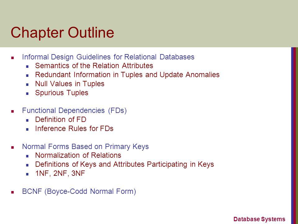 Slide 10- 3 1 Informal Design Guidelines for Relational Databases What is relational database design.