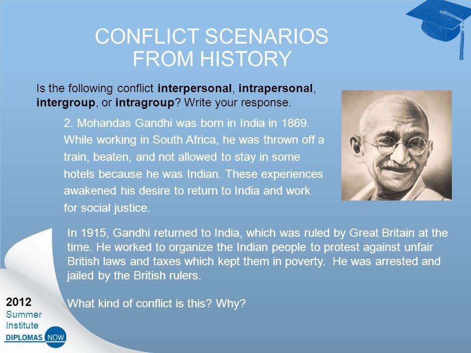 2012 Summer Institute CONFLICT SCENARIOS FROM HISTORY 2.