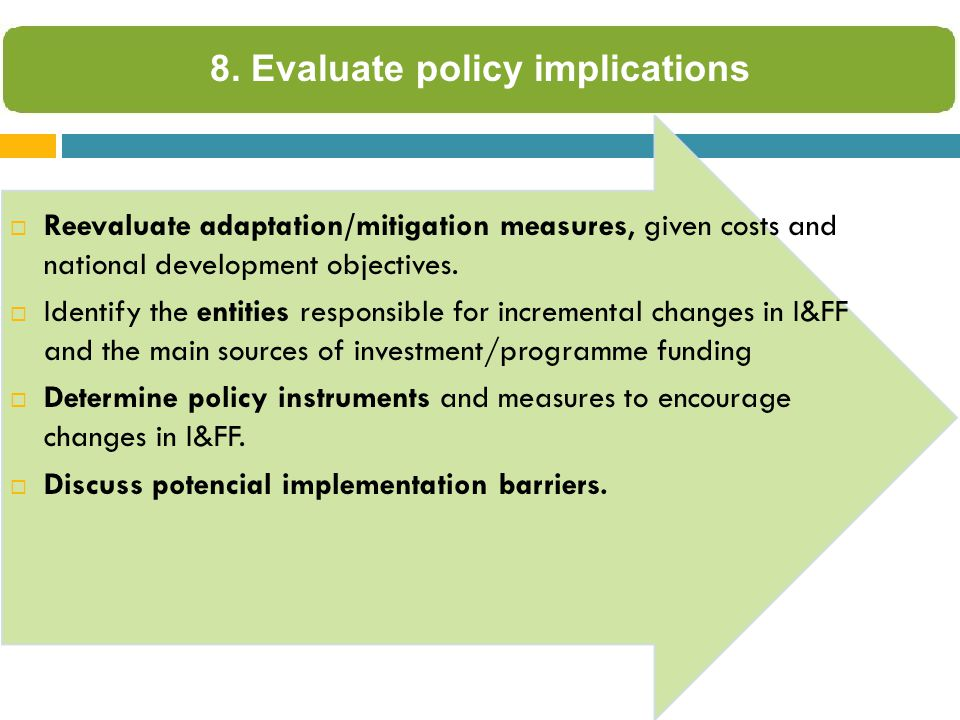  Reevaluate adaptation/mitigation measures, given costs and national development objectives.