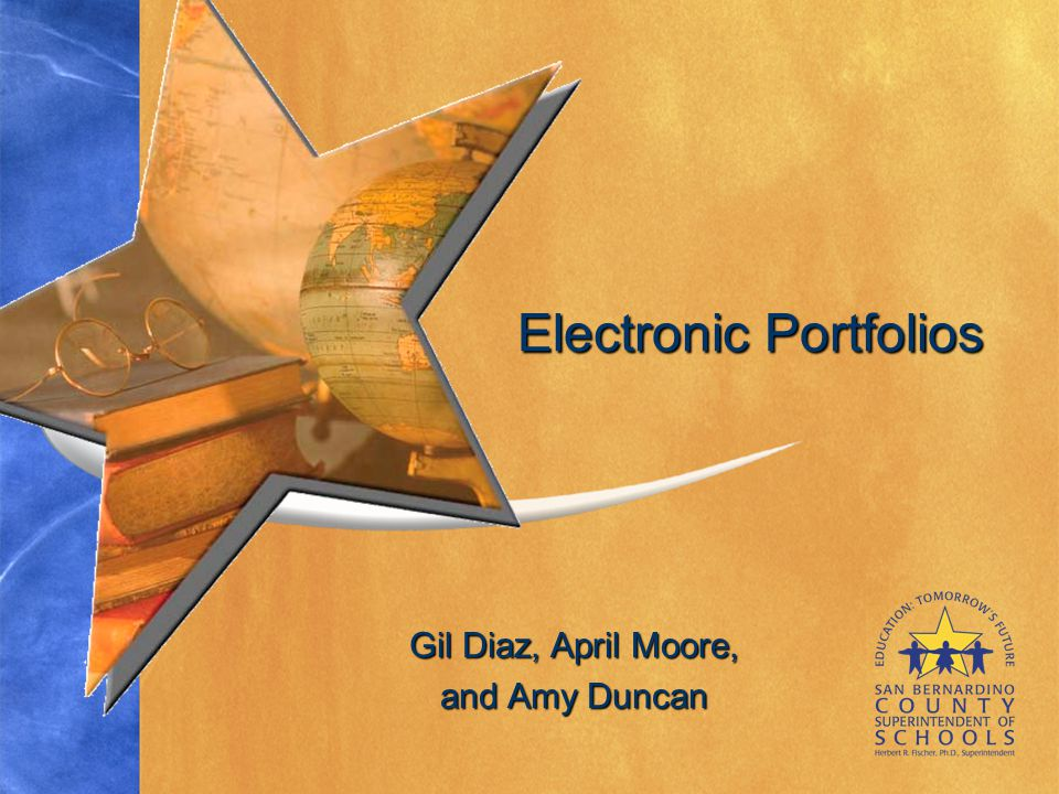 Gil Diaz, April Moore, and Amy Duncan Electronic Portfolios