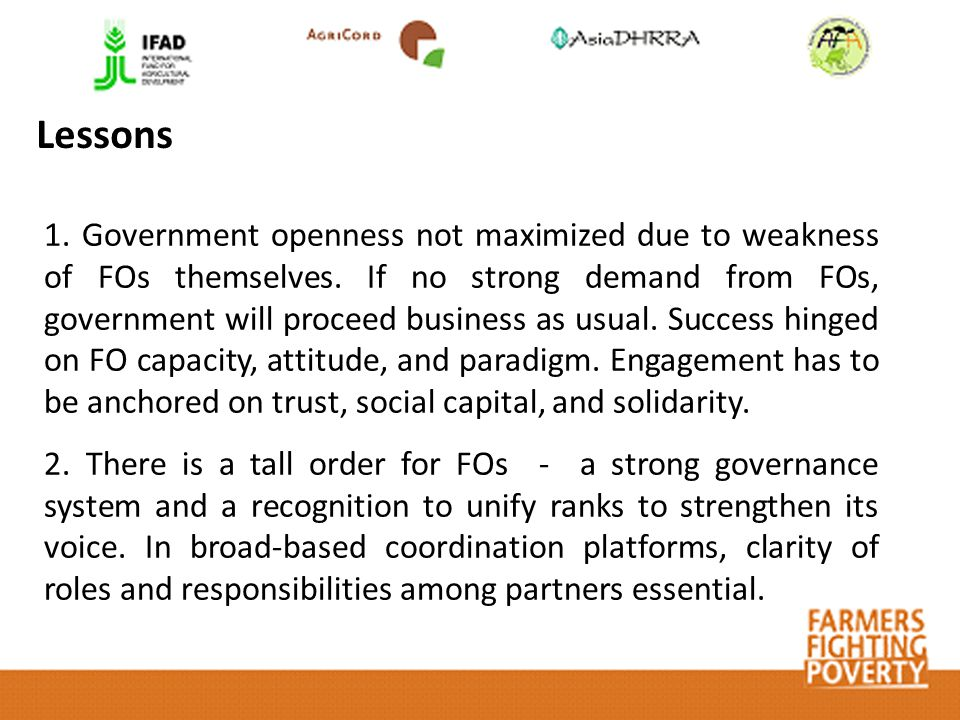 Lessons 1. Government openness not maximized due to weakness of FOs themselves.