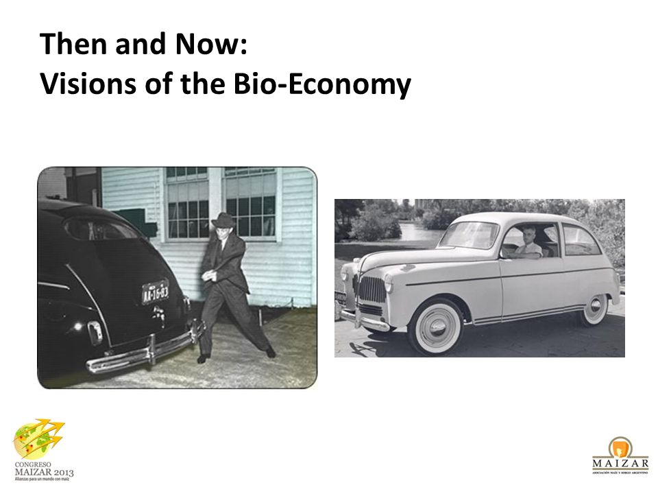 Then and Now: Visions of the Bio-Economy