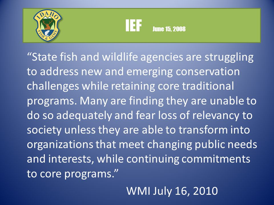 State fish and wildlife agencies are struggling to address new and emerging conservation challenges while retaining core traditional programs.
