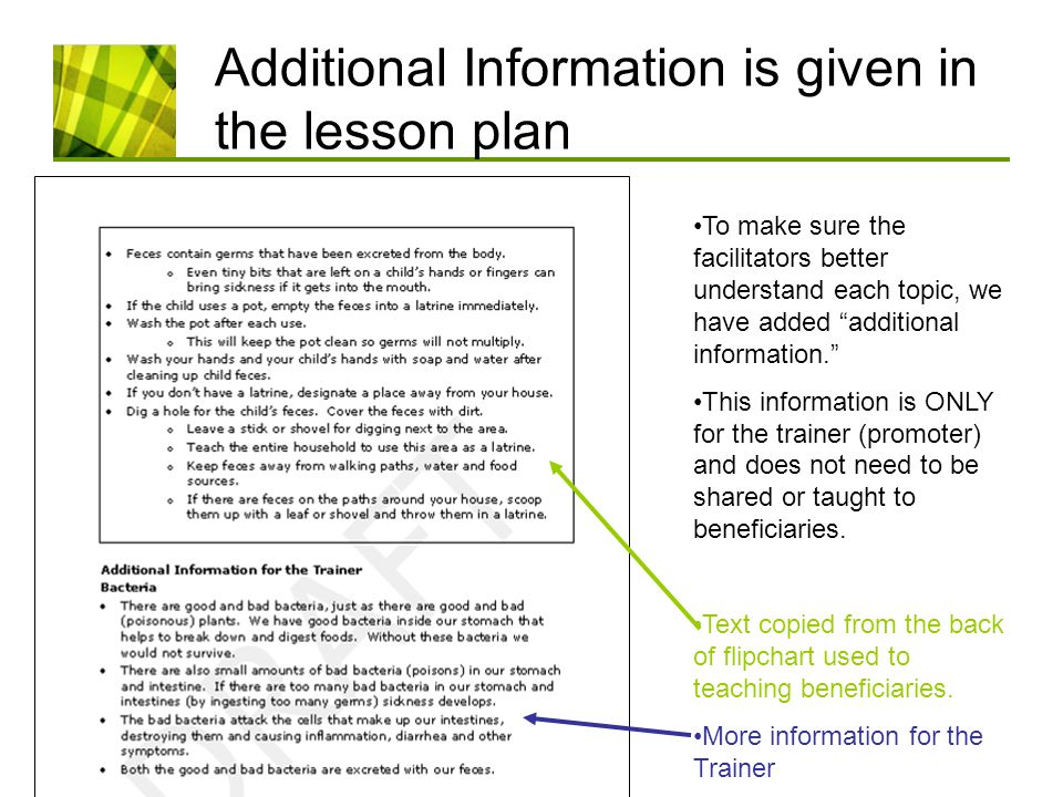 Additional Information is given in the lesson plan To make sure the facilitators better understand each topic, we have added additional information. This information is ONLY for the trainer (promoter) and does not need to be shared or taught to beneficiaries.