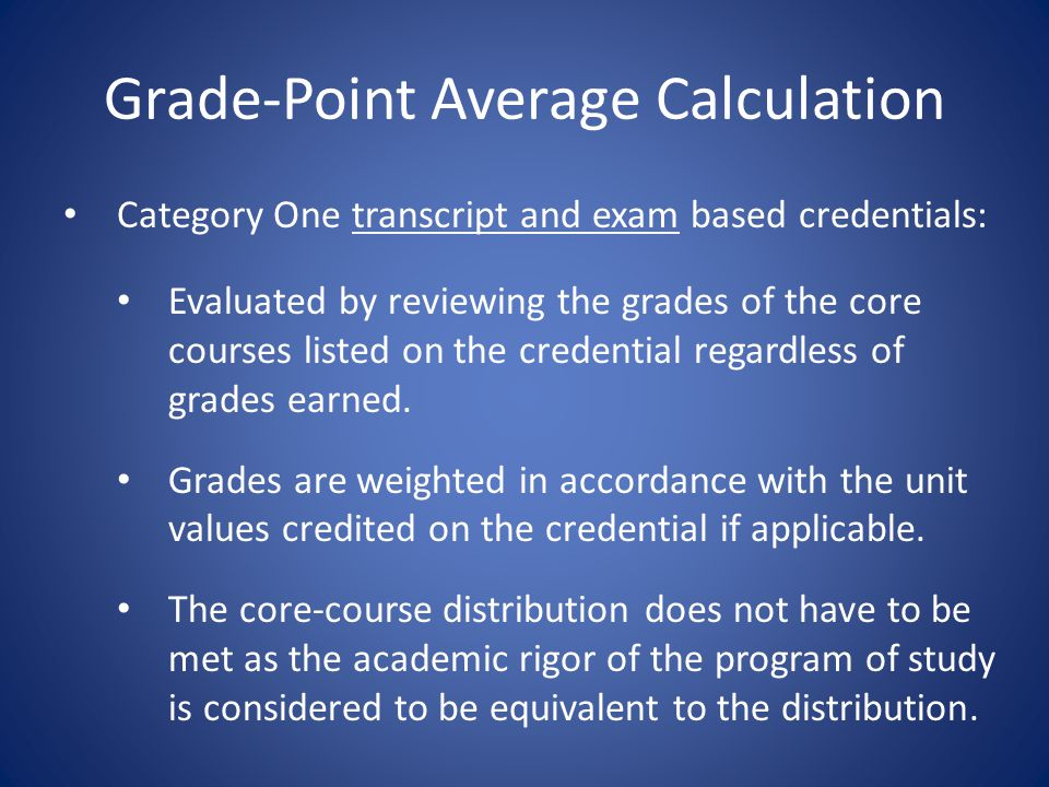 GPA = Total QP/Total Units Example of Category One Transcript Based Credential Evaluation –Brazil