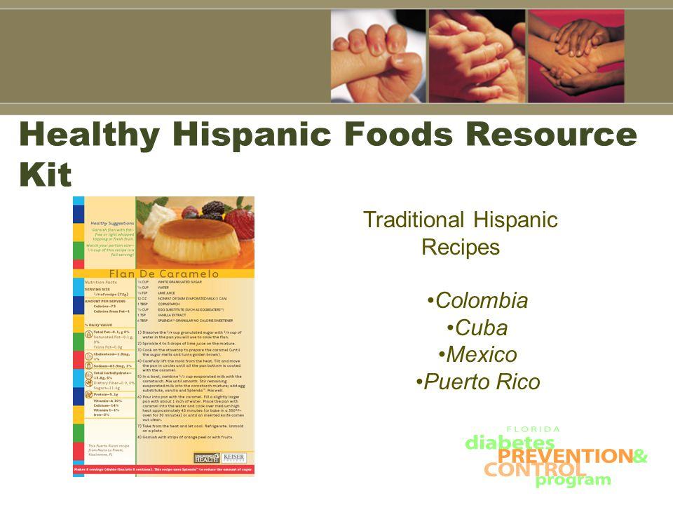Healthy Hispanic Foods Resource Kit Traditional Hispanic Recipes Colombia Cuba Mexico Puerto Rico