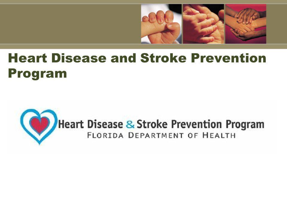 Heart Disease and Stroke Prevention Program