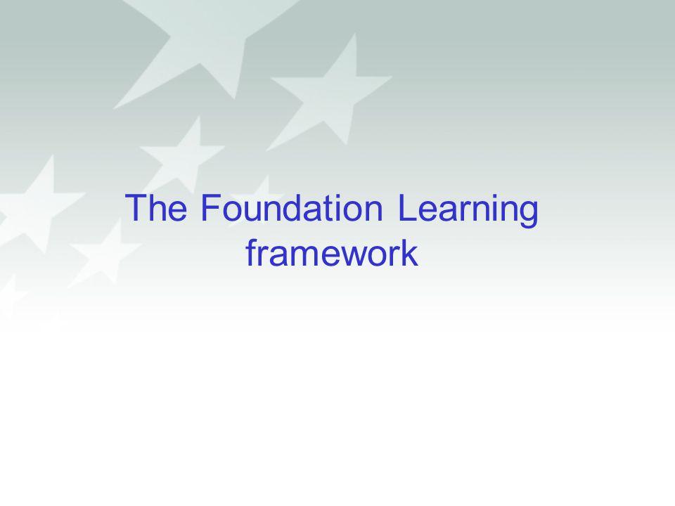 The Foundation Learning framework