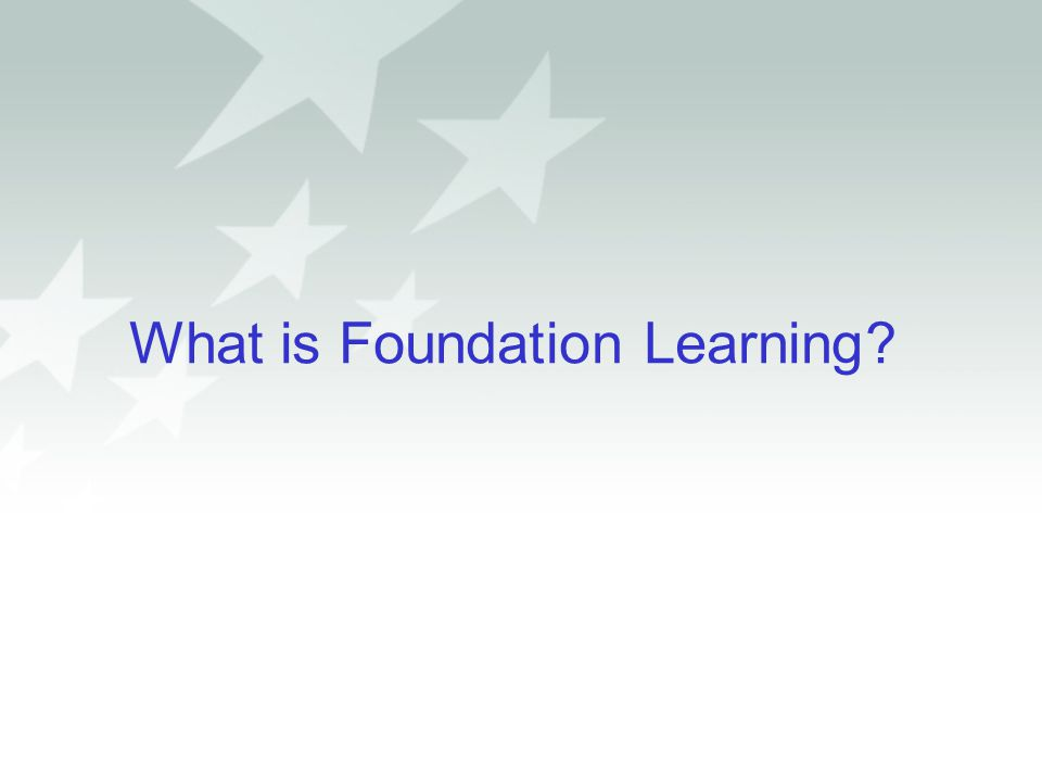 What is Foundation Learning (FL).