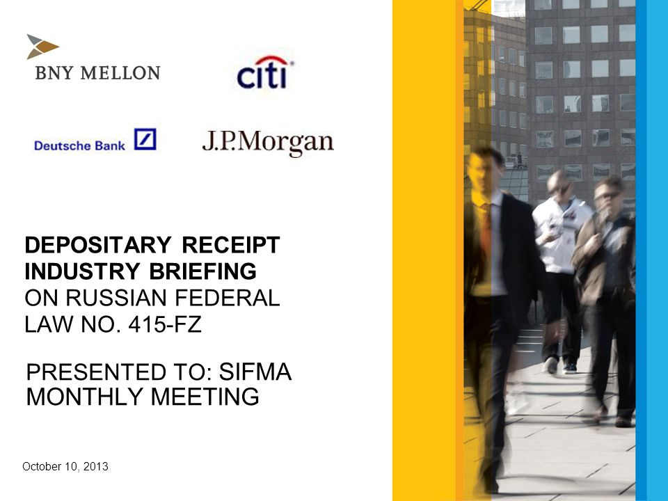 DEPOSITARY RECEIPT INDUSTRY BRIEFING ON RUSSIAN FEDERAL LAW NO.