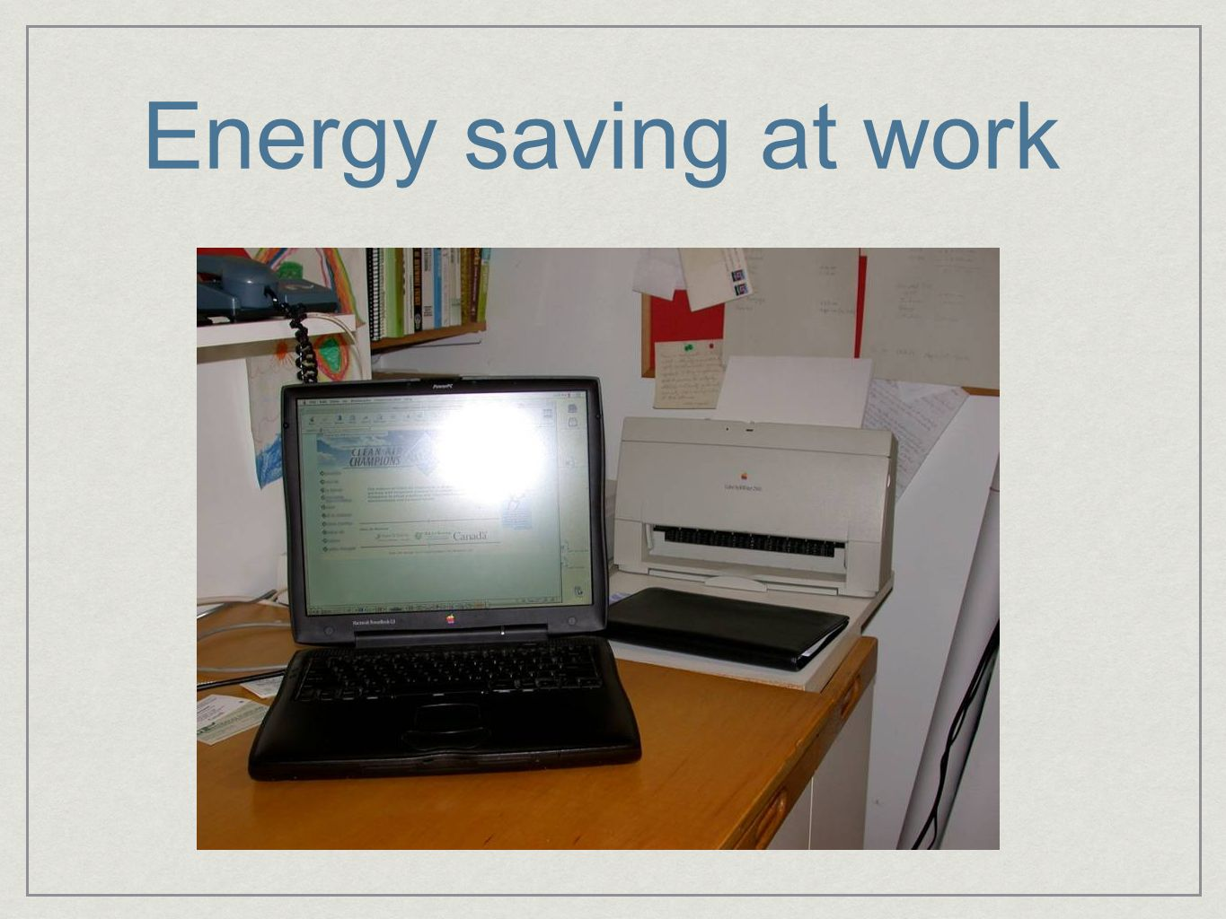 Energy saving at work