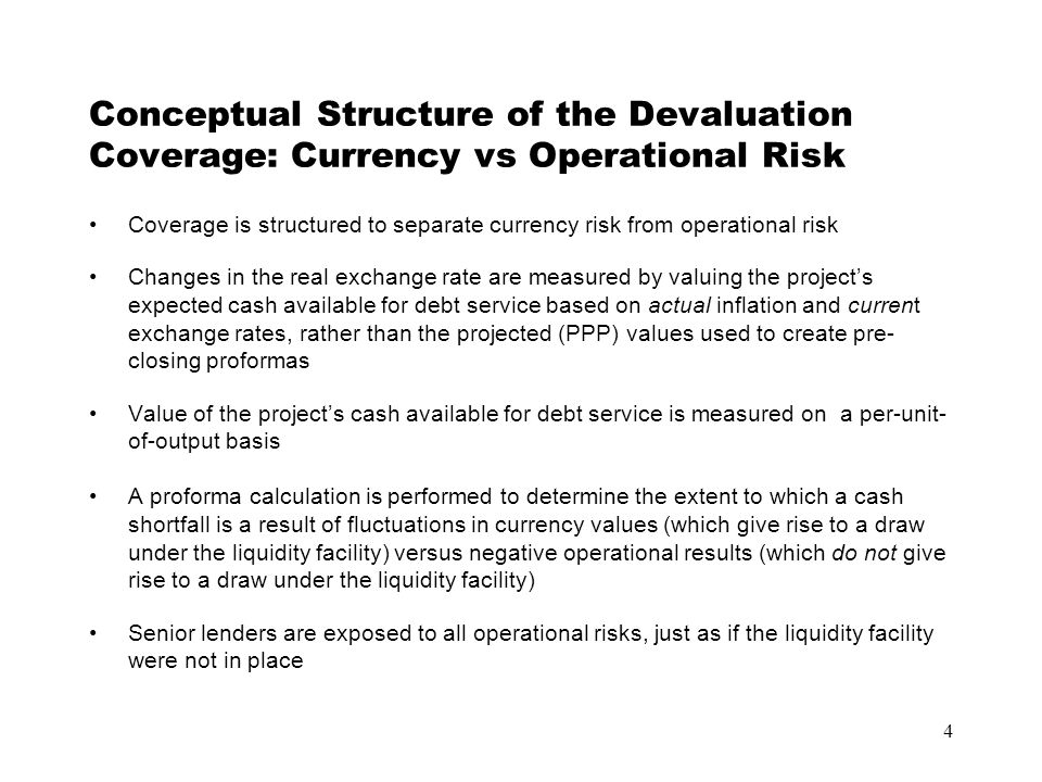 4 Conceptual Structure of the Devaluation Coverage: Currency vs Operational Risk Coverage is structured to separate currency risk from operational ris