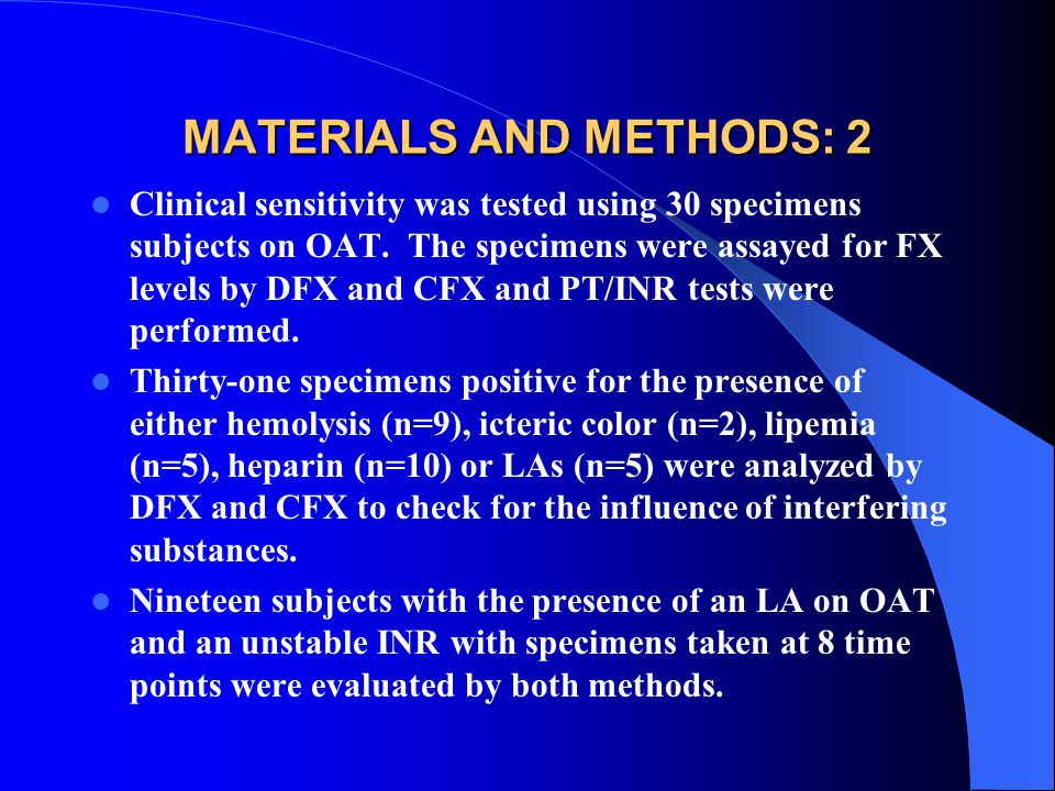 MATERIALS AND METHODS: 2 Clinical sensitivity was tested using 30 specimens subjects on OAT.