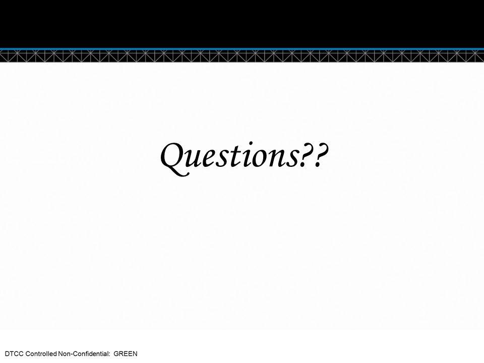 © DTCC Questions??