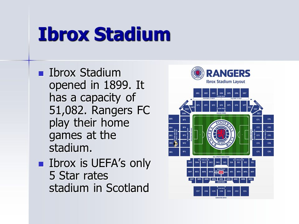 Ibrox Stadium Ibrox Stadium opened in 1899. It has a capacity of 51,082. Rangers FC play their home games at the stadium. Ibrox Stadium opened in 1899