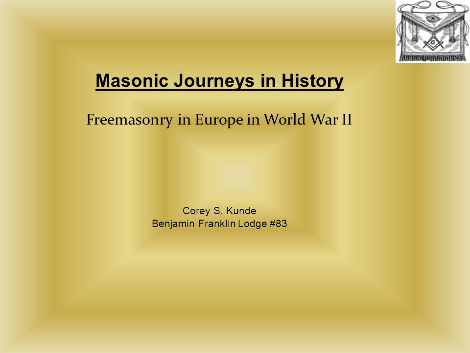 Masonic Journeys in History Freemasonry in Europe in World War II Corey S.
