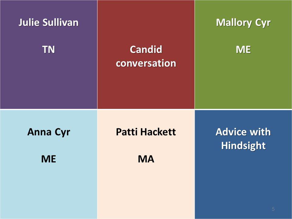 Julie Sullivan TN Candid conversation Mallory Cyr ME Anna Cyr ME Patti Hackett MA Advice with Hindsight 5