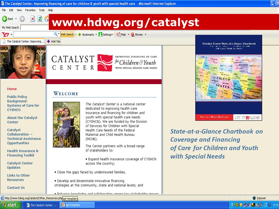www.hdwg.org/catalyst State-at-a-Glance Chartbook on Coverage and Financing of Care for Children and Youth with Special Needs 55