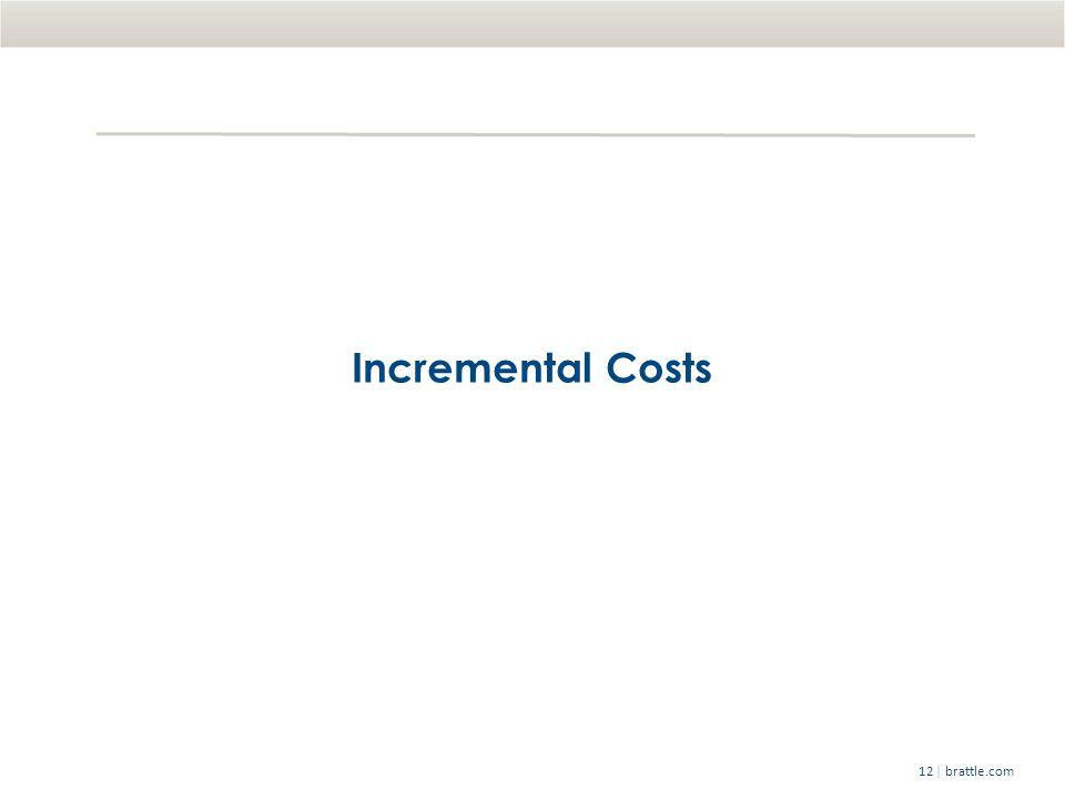 | brattle.com12 Incremental Costs