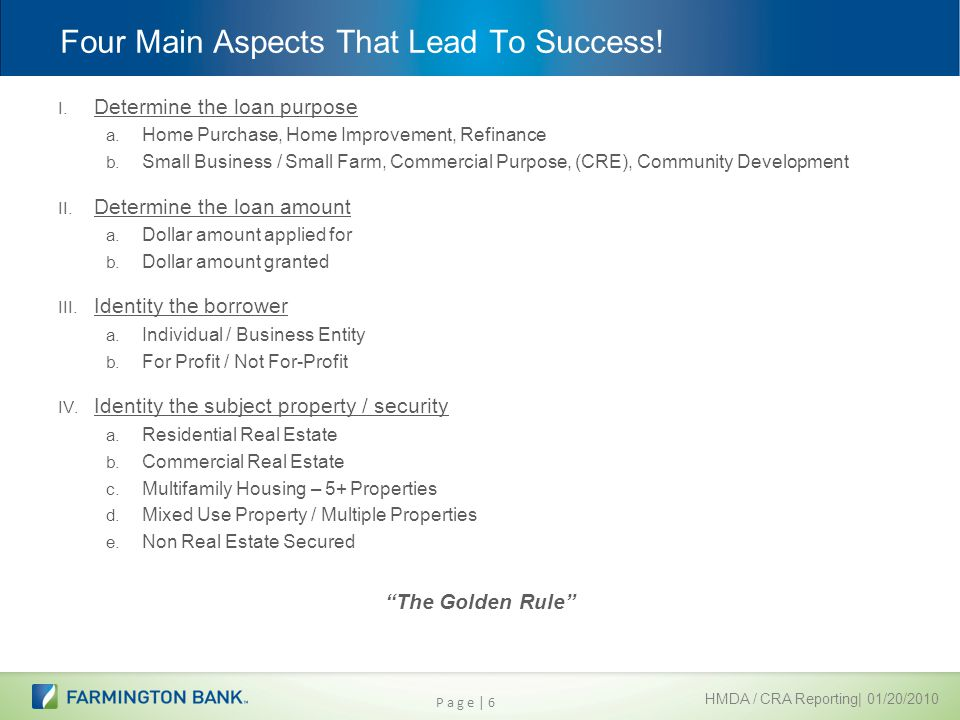 HMDA / CRA Reporting| 01/20/2010 Four Main Aspects That Lead To Success.