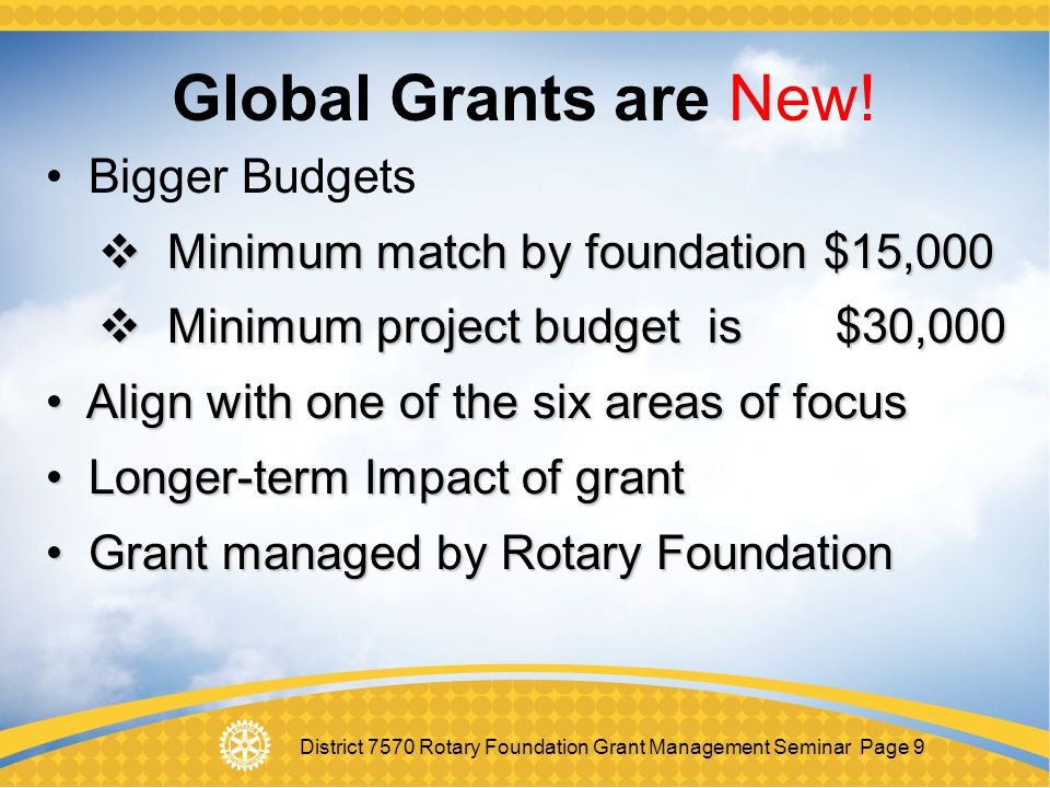 District 7570 Rotary Foundation Grant Management Seminar Page 20 D7570 Distributable Funds 2013–14 Rotary Year $446,480 $446,480 50% SHARE 50% 50% SHARE 50% District Designated Fund TRF World Fund District Designated Fund TRF World Fund $223,240 $223,240 $223,240 $223,240 Annual Fund Contributions in 2010-2011