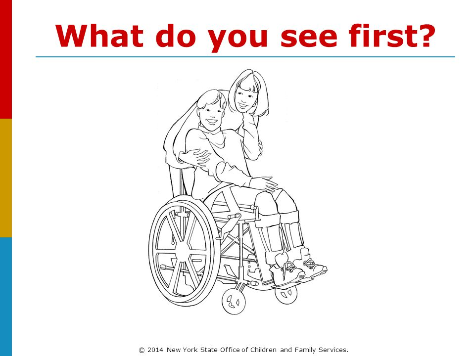 What do you see first © 2014 New York State Office of Children and Family Services.