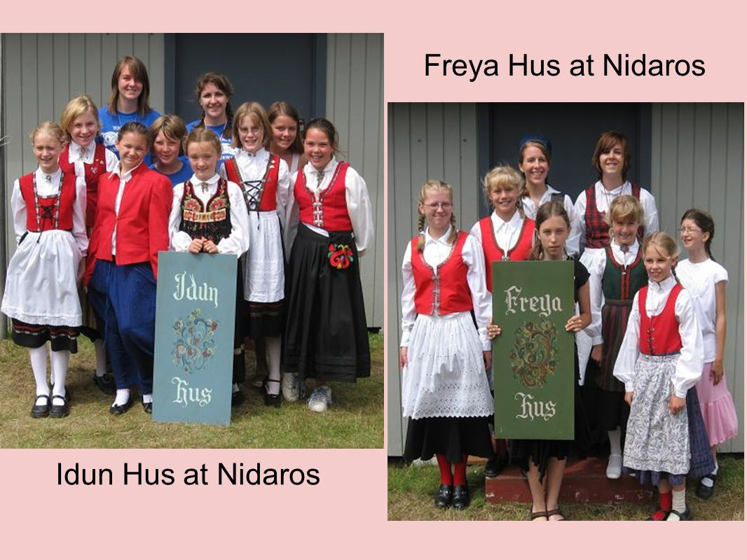 Idun Hus at Nidaros Freya Hus at Nidaros