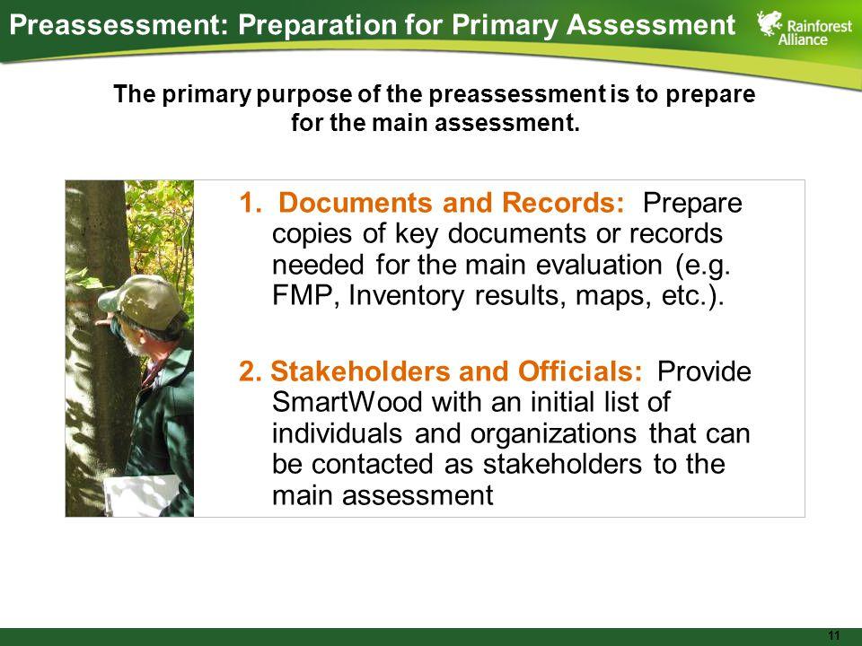 11 Preassessment: Preparation for Primary Assessment 1.