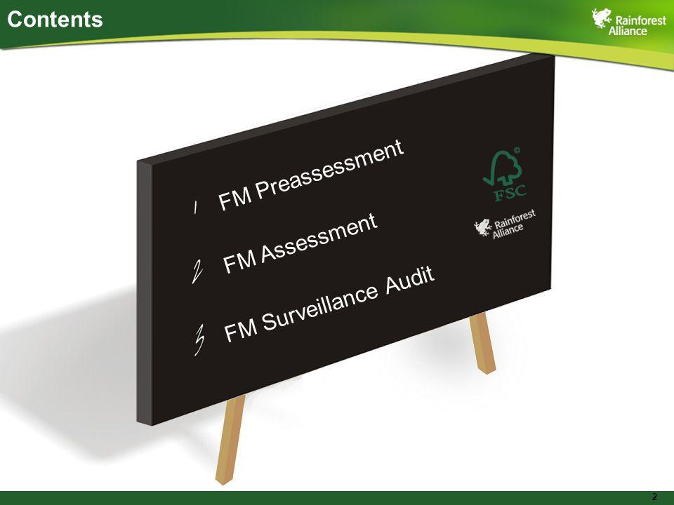 2 FM Preassessment FM Assessment FM Surveillance Audit Contents