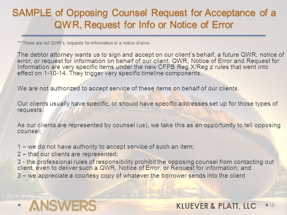 SAMPLE of Opposing Counsel Request for Acceptance of a QWR, Request for Info or Notice of Error ***These are not QWR's, requests for information or a notice of error.