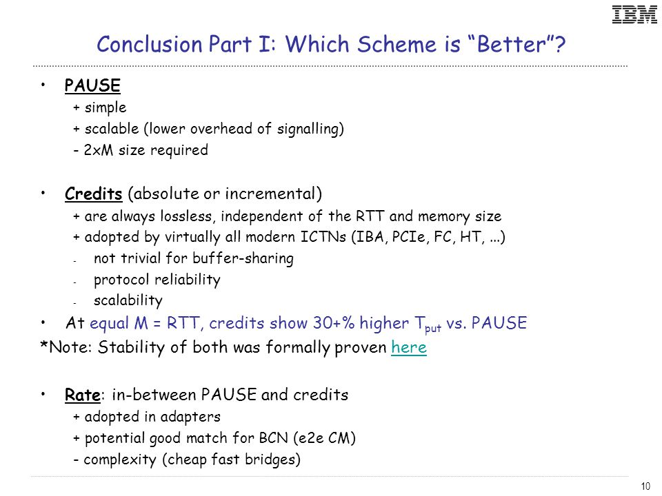 10 Conclusion Part I: Which Scheme is Better .