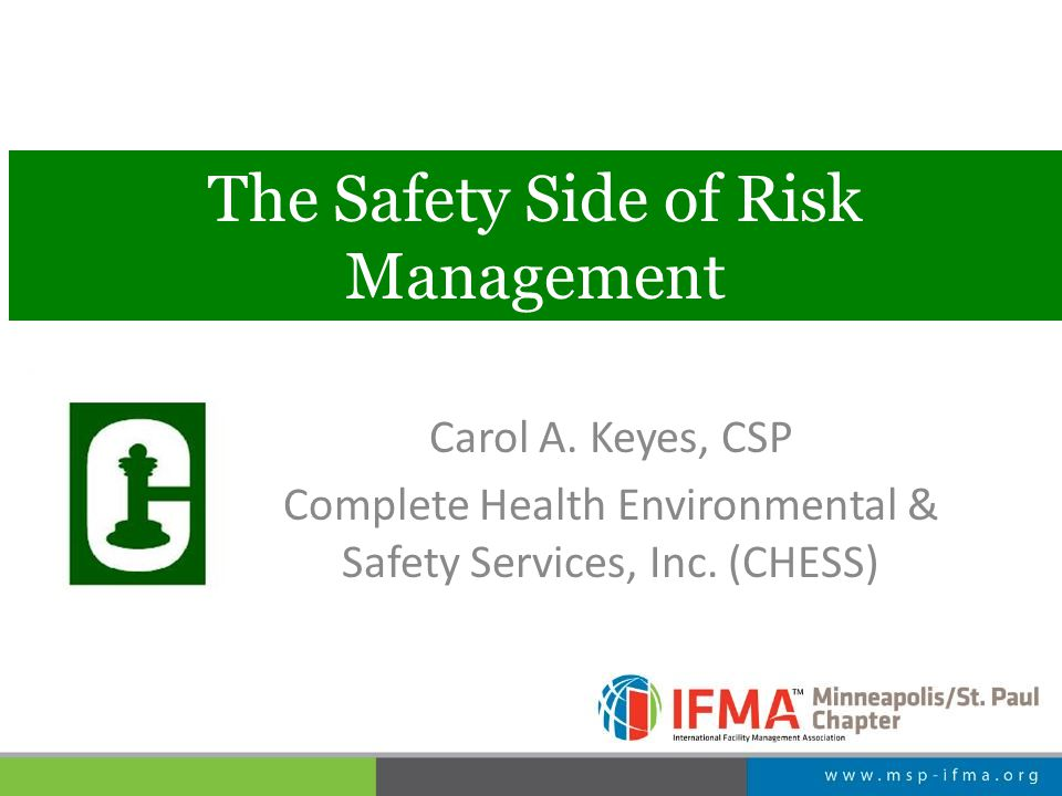 The Safety Side of Risk Management Carol A.