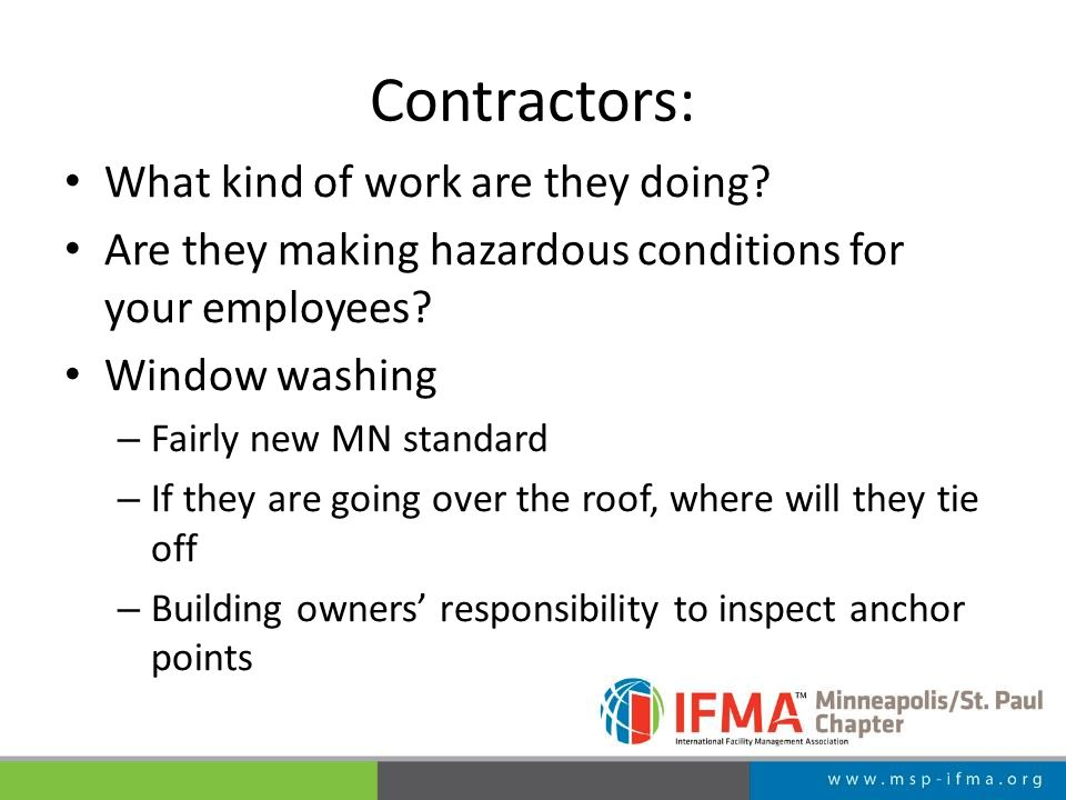 Contractors: What kind of work are they doing.