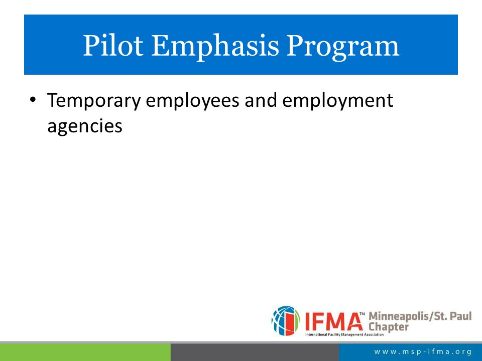 Pilot Emphasis Program Temporary employees and employment agencies