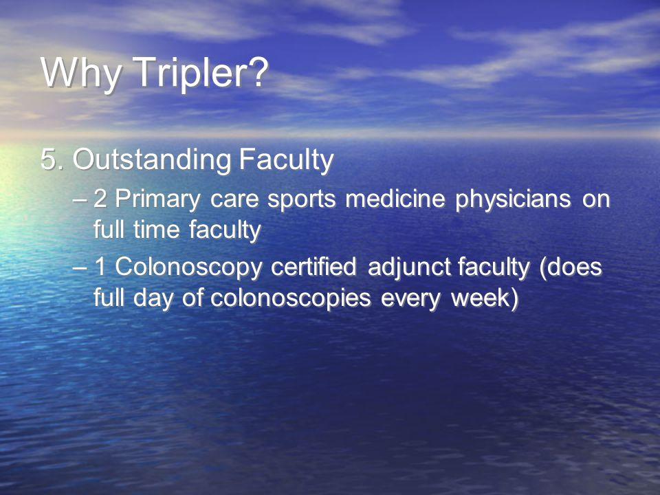Why Tripler.5.
