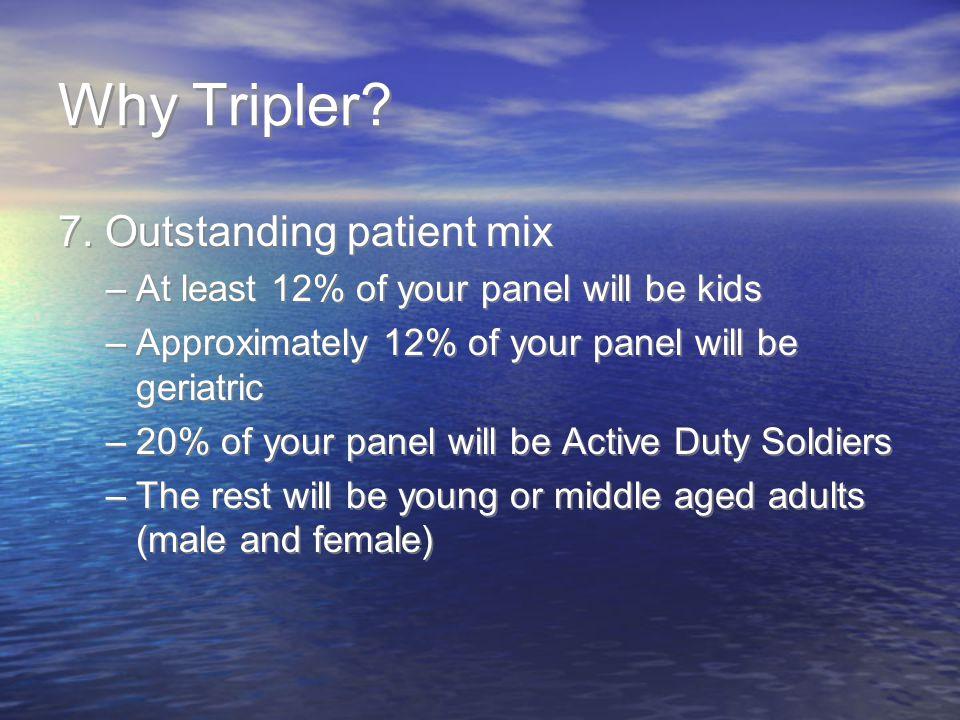 Why Tripler.7.