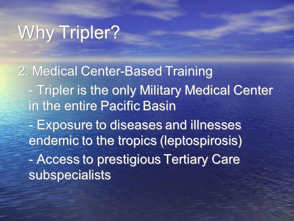 Why Tripler.2.