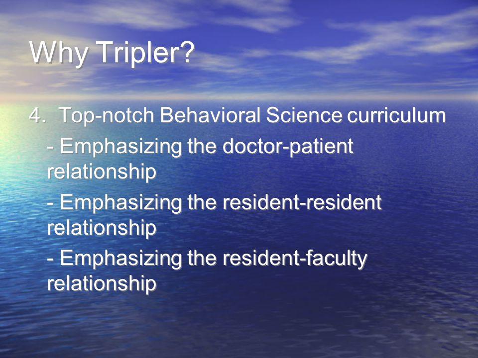 Why Tripler.4.