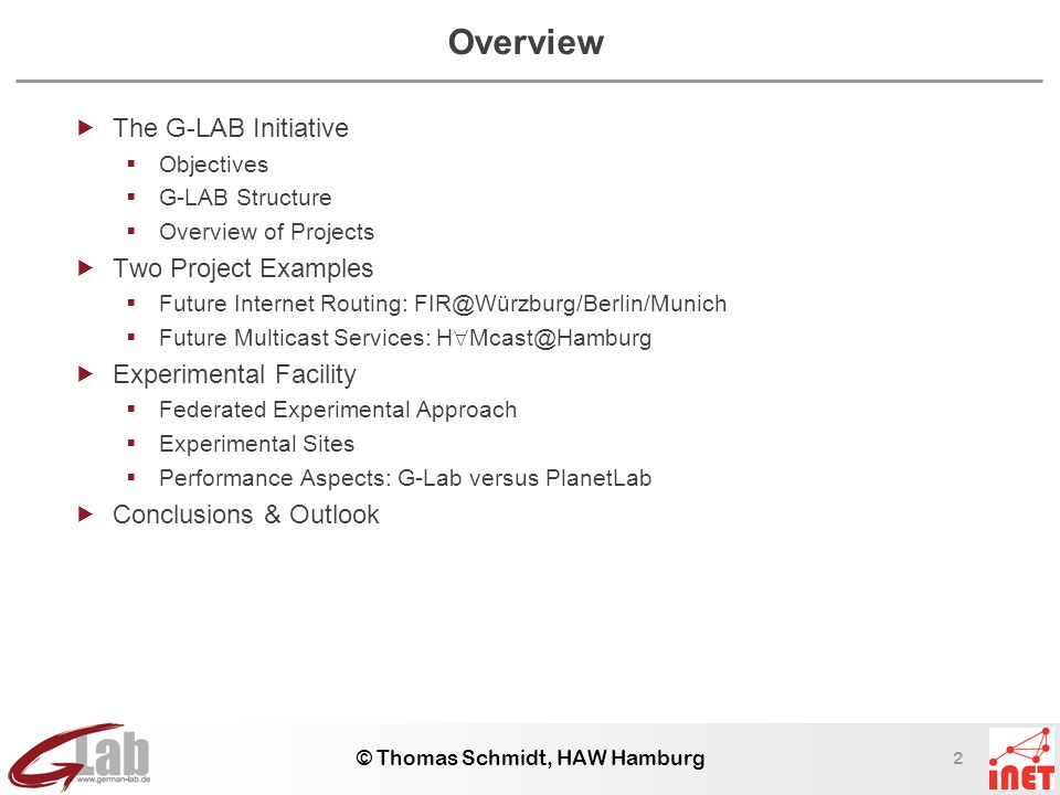 2 © Thomas Schmidt, HAW Hamburg Overview  The G-LAB Initiative  Objectives  G-LAB Structure  Overview of Projects  Two Project Examples  Future