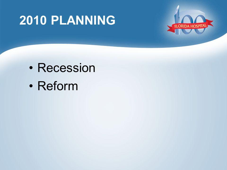 2010 PLANNING Recession Reform