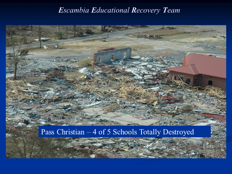 Pass Christian – 4 of 5 Schools Totally Destroyed